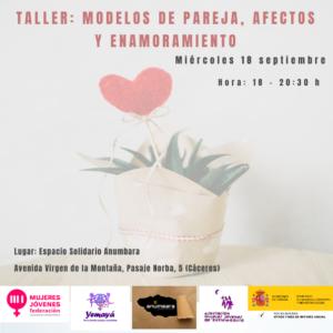 Taller: Modelos de pareja, afectos y enamoramiento @ Espacio Solidario Anumbara | Cáceres | España